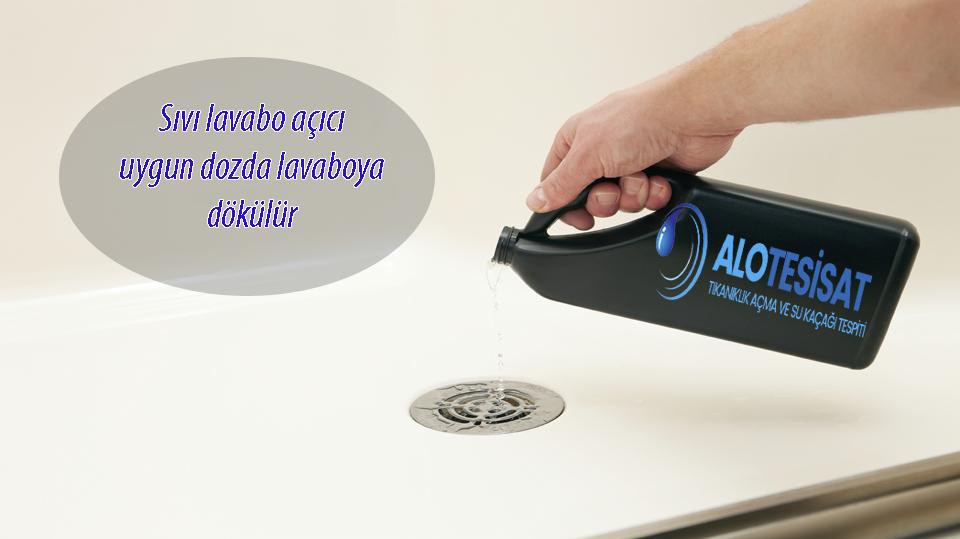 Lavabo açıcı nasıl kullanılır